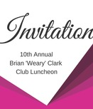 10th Annual Brian 'Weary' Clark Club Luncheon