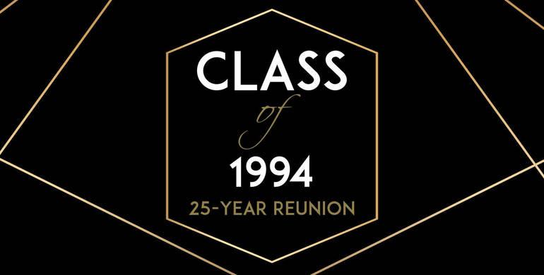 Class of 1994 - 25 Year Reunion