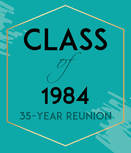 Class of 1984, 35 Year Reunion